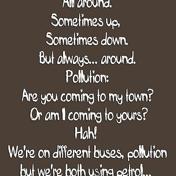 Pollution Poem by igotashirt4u