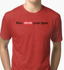 Make Krylon Great Again Tri-blend T-Shirt