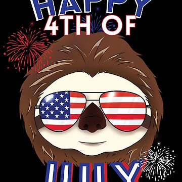 Funny Sloth Happy 4th of July Fourth  Patriotic Gift by kh123856