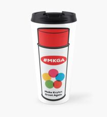 Make Krylon Great Again - Can Travel Mug