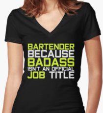 badass bartender Shots Party Alcohol trust me Bartender Beer Waiter Liquor Bistro Glass Tequila Women's Fitted V-Neck T-Shirt