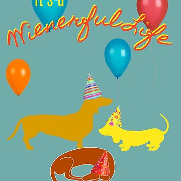Dachshunds in Party Mode by Atkisson