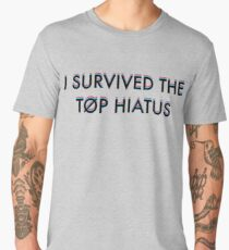 I survived the TOP hiatus Men's Premium T-Shirt