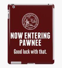 Now Entering Pawnee iPad Case/Skin