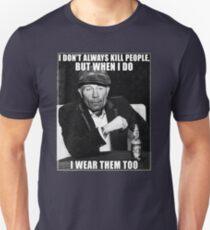Ed Gein doesn't always.. Unisex T-Shirt