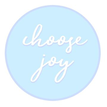choose joy by dancingmandy96