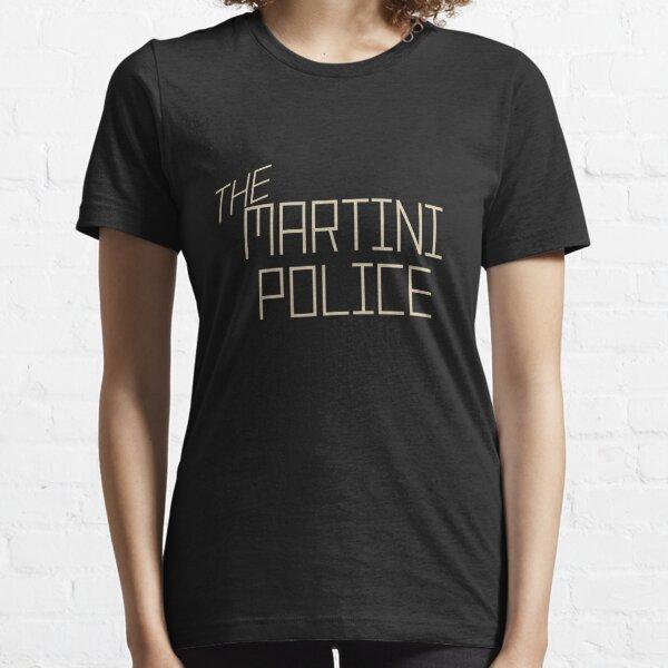 La policia de martini Camiseta esencial