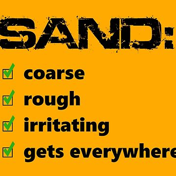 Sand: The Worst by dancotehele