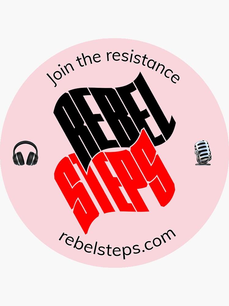 Rebel Steps Podcast Sticker  by rebelsteps