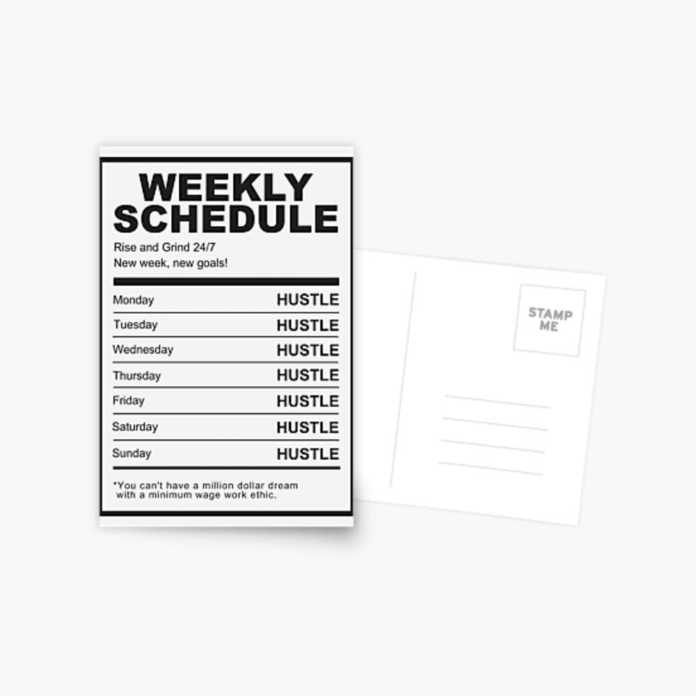 Hustle Weekly Schedule Motivation Postcard