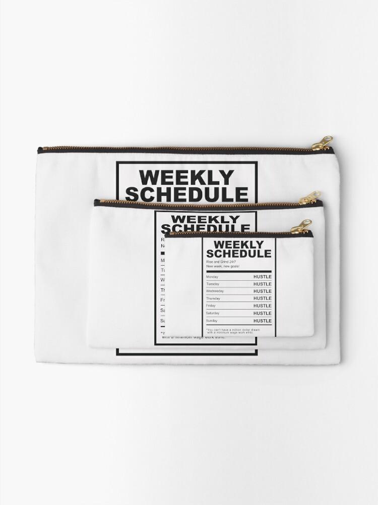 Alternate view of Hustle Weekly Schedule Motivation Zipper Pouch