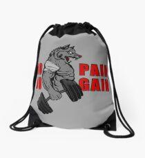 NO PAIN NO GAIN Drawstring Bag