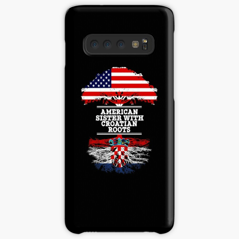 American Sister With Croatian Roots - Gift For Croatian Sister From Brother Or Sister Hülle & Klebefolie für Samsung Galaxy