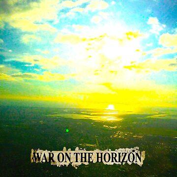 War on the Horizon by LittleRedChucks