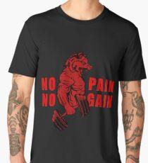 NO PAIN NO GAIN Men's Premium T-Shirt
