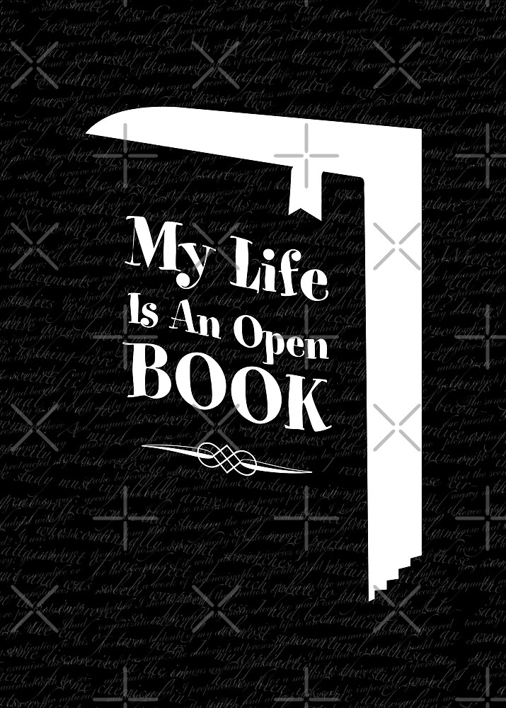 34a49933 My Life Is An Open Book