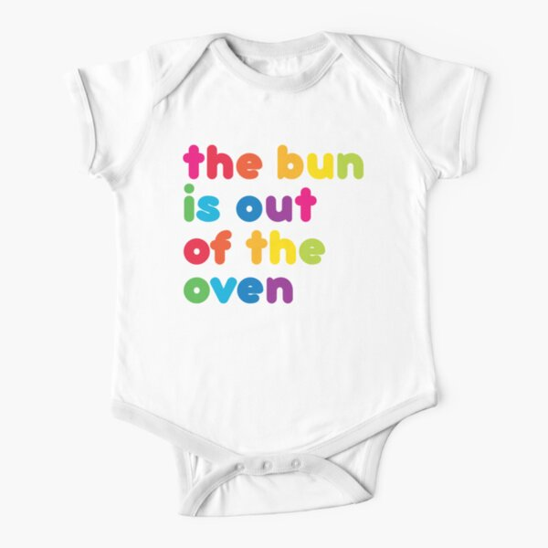 The Bun is out of the oven! New baby Short Sleeve Baby One-Piece