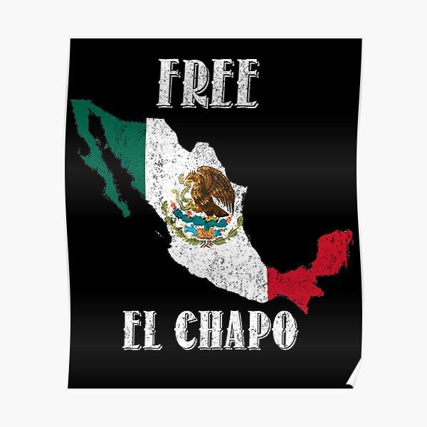 Free El Chapo  Poster