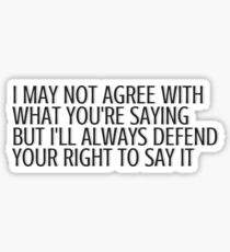 Defend Your Right to Free Speech Sticker