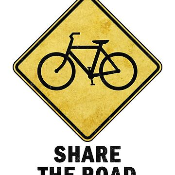 Share the Road Bike Sign by surgedesigns