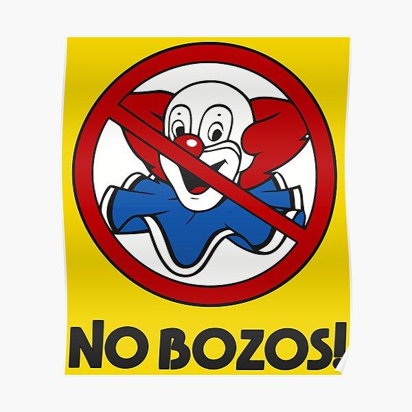 NO BOZOS Poster