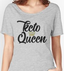 Keto Queen - Ketogenic Ketones Women's Relaxed Fit T-Shirt