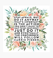 THE CONFIDENCE WILL FOLLOW Photographic Print