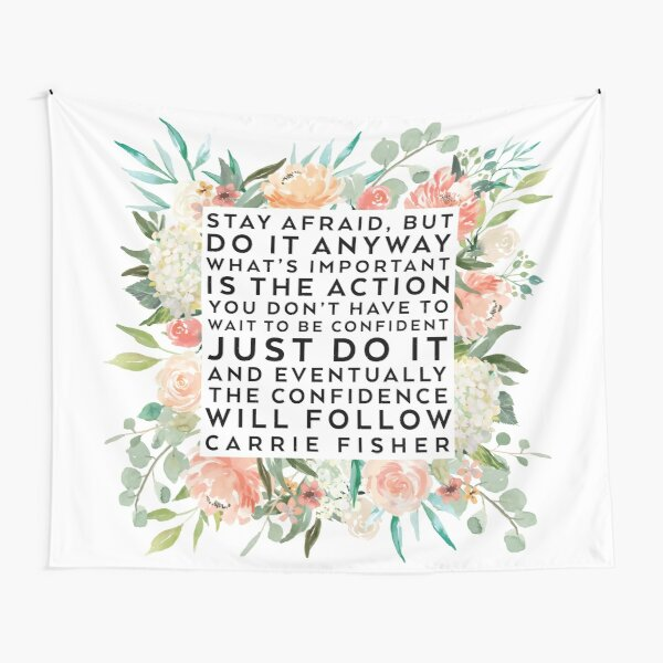 THE CONFIDENCE WILL FOLLOW Tapestry