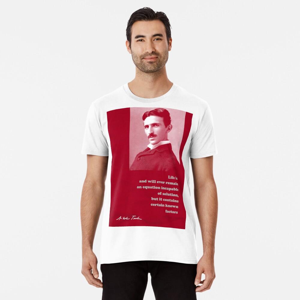 Nikola Tesla Quote 4 Premium T-Shirt