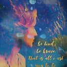 Kind and Brave Motivational Quote With Fairy Profile and Gem Stone Mandala by Monica Michelle