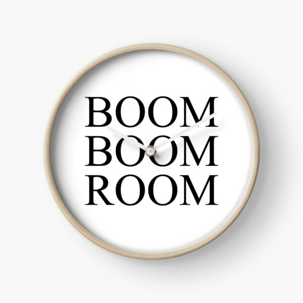 Boom Boom Room  Clock