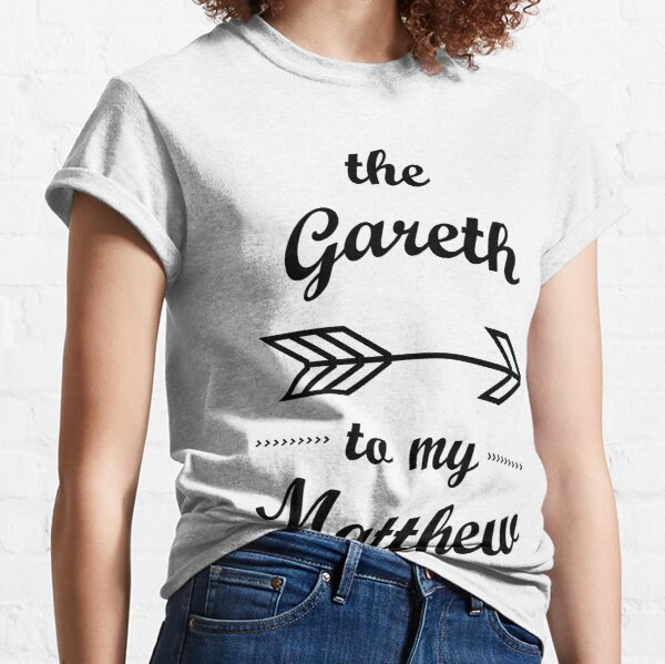 Gareth to my Matthew Queer Couples Shirt Classic T-Shirt