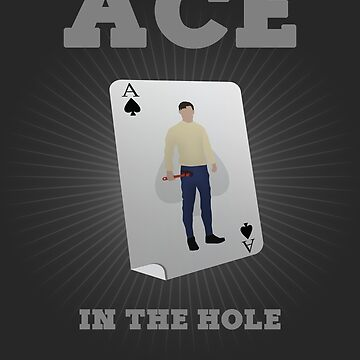 ACE IN THE HOLE by Awock