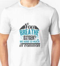 Breathe Oxygen Unisex T-Shirt