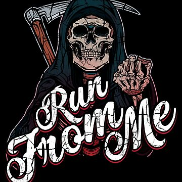 Run From Me - Grim Reaper by Lumio