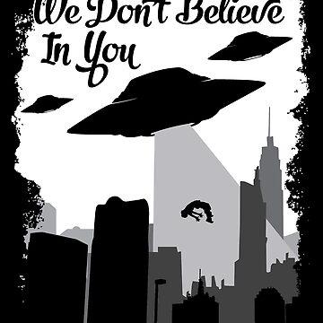 Alien Shirt, We dont believe in you, alien tee, ufo alien, space alien, alien print by theodoros20