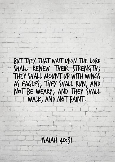 They that wait upon the Lord shall renew their strength - Isaiah 40:31 KJV - Bible Verse by inspirational4u
