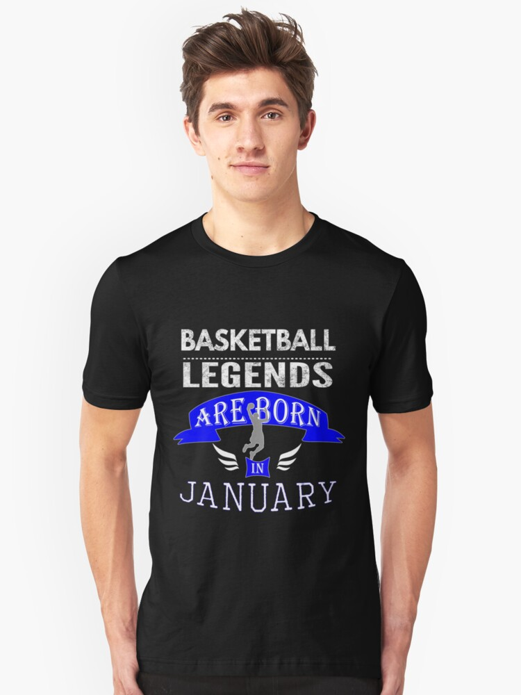 Basketball legends are born in January Boys Unisex T-Shirt Front