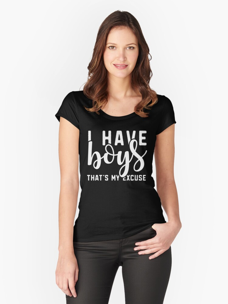 """I Have Boys That's My Excuse Funny Busy Boy Mom T-Shirt Gift: """"I Have Boys That's My Excuse"""" 