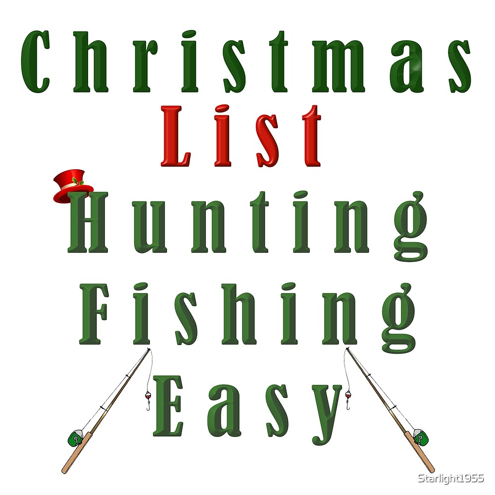 Christmas List Hunting by Starlight1955