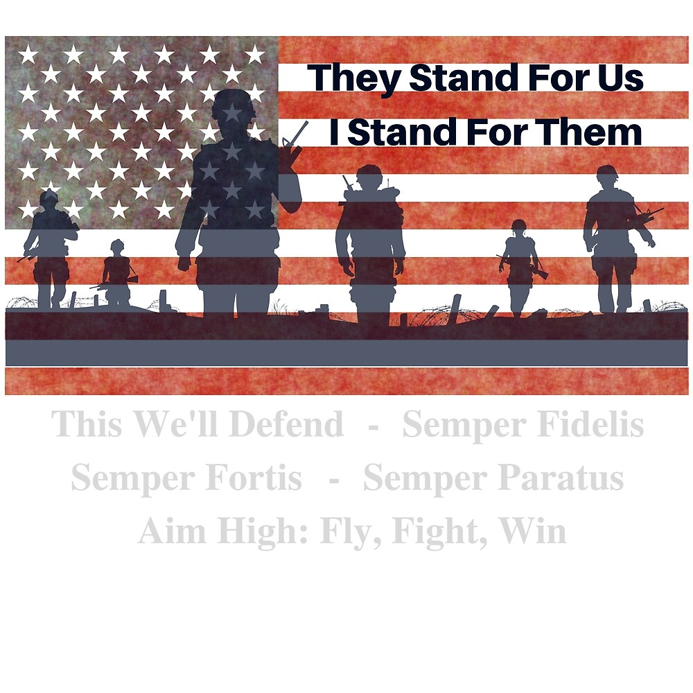 They Stand For Us I stand For Them by Hammscapes