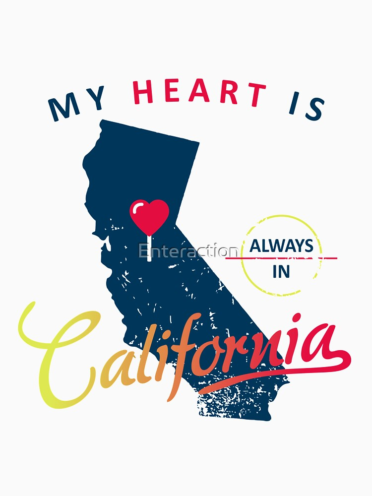 My Heart Is Always In California by Enteraction