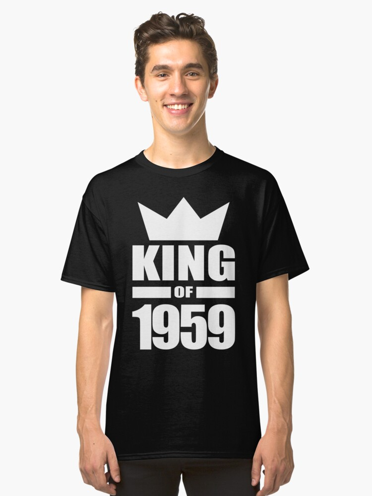Born in 1959 King mens birthday gift ideas crown Classic T-Shirt Front