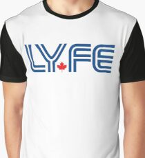 Toronto LYFE!!! Graphic T-Shirt