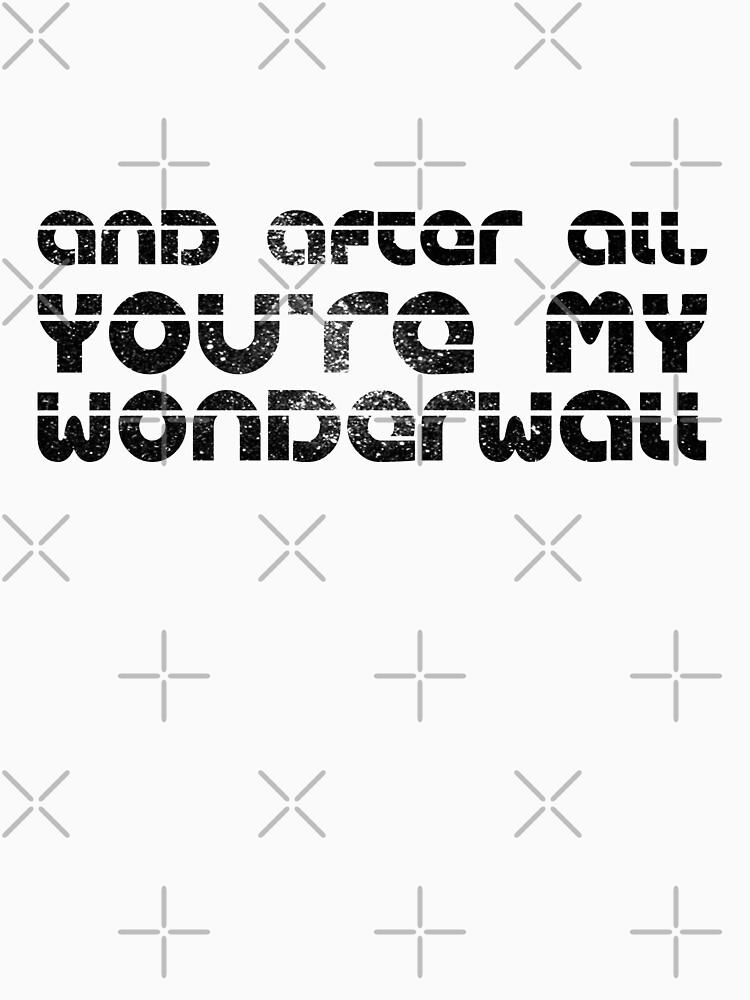 WONDERWALL Oasis inspiration lyrics t-shirt by Moorean