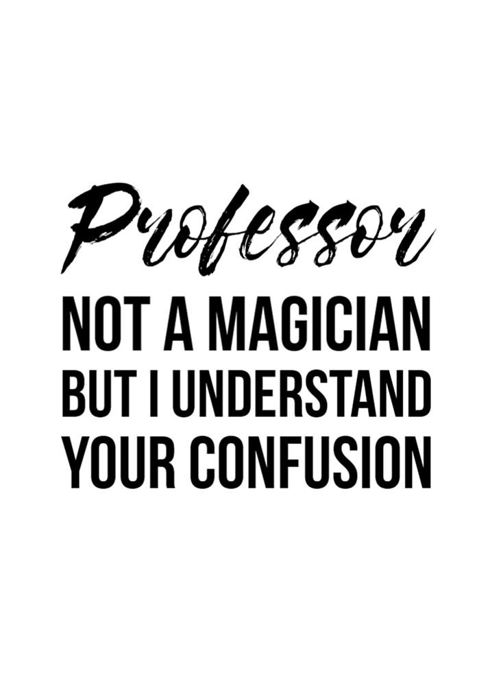 Professor Not A Magician by Renware