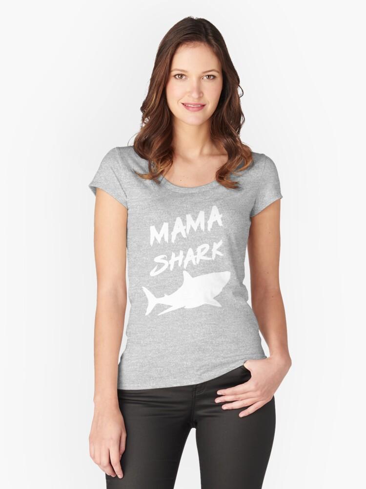 mama shark shirt doo doo doo   shirt family matching  Women's Fitted Scoop T-Shirt Front