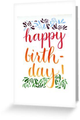 Happy Birthday! by Rosie O'Mahony