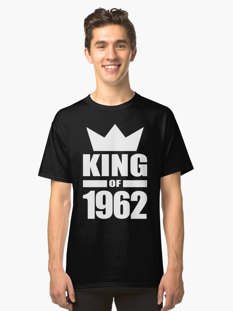 Born in 1962 King mens birthday gift ideas crown Classic T-Shirt Front