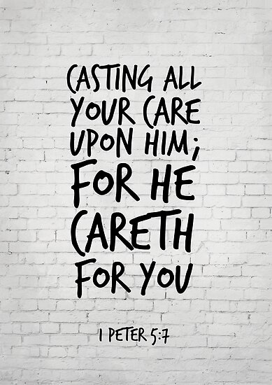 1 Peter 5:7 - Cast all your cares upon him - KJV Bible Verse by inspirational4u